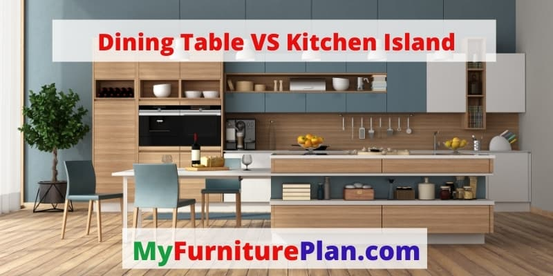 Dining Table VS Kitchen Island